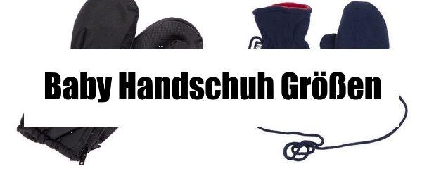 Baby Handschuh Größen
