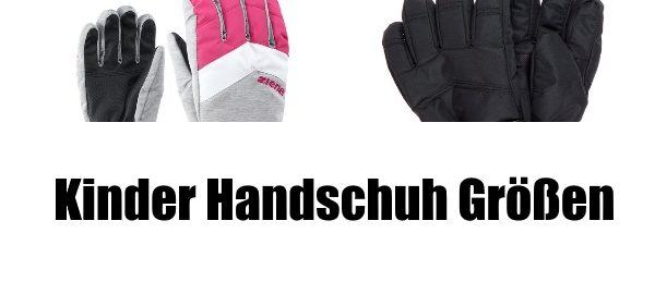 kinder handschuhe größen